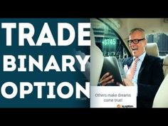 Binary Options for Beginners 2017: How I Got Started In Binary Options T...