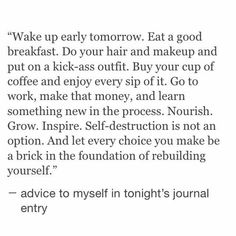 advice to yourself quotes quote words phrases relatable feelings love this The Words, Cool Words, Words Quotes, Life Quotes, Sayings, Quotes Quotes, Pretty Words, Beautiful Words, Favorite Quotes
