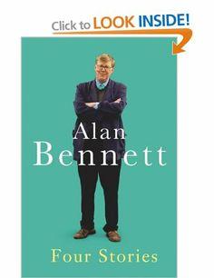 Four Stories: Amazon.co.uk: Alan Bennett: Books