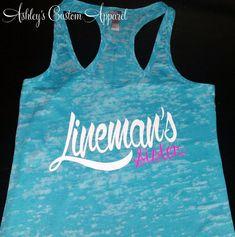 Lineman - Lineman's Sister - Lineman's Wife - Power Lineman - Lineman Shirt - Lineman Gifts - Lineman Girlfriend - Love My Lineman - Power by AshleysCustomApparel