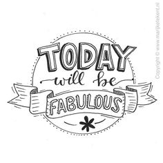 "Lettering inspiration"": today will be fabulous - Q u o t e s - Chalk Art Hand Lettering Quotes, Doodle Lettering, Creative Lettering, Typography Quotes, Brush Lettering, Typography Inspiration, Calligraphy Doodles, Calligraphy Quotes, Calligraphy Letters"