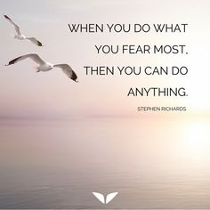 Share with us: what fear are you trying to overcome?