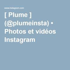 [ Plume ] (@plumeinsta) • Photos et vidéos Instagram