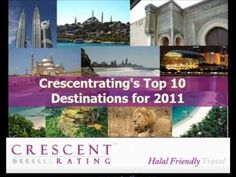 Crescentrating's top 10 Halal Friendly Holiday destinations for 2011