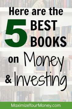 Here are the top five books we recommend on money and investing. They aren't super-technical and will benefit people at all levels. Great investing for beginners information too. Investing Tips Stock Market For Beginners, Money Book, Finance Books, Financial Tips, Financial Peace, Financial Literacy, Budgeting Finances, Budgeting Tips, Investing Money