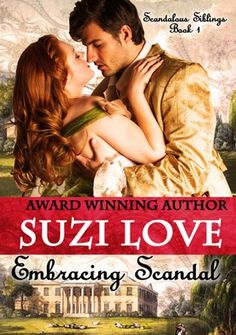 Suzi Love - Embracing Scandal / #awordfromJoJo #HistoricalRomance #SuziLove