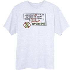 Unpaid Overtime Funny Novelty T-Shirt Z13497 - Rogue Attire