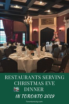 These restaurants are serving Christmas Eve dinner in Toronto in 2019. #restaurants #ChristmasEve #Toronto #dinner #2019 #menu