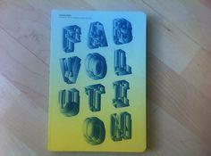Fabvolution es el título del catálogo que acompañó a la exposición del Disseny Hub Barcelona, titulada: FULL PRINT ·D. Imprimiendo objetos