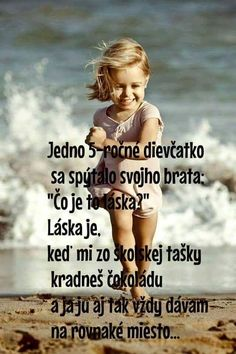 Jeeej, to je kraasne vysvetlenieee 😍😍😍😍 Story Quotes, Love Quotes, True Quotes About Life, Some Text, Powerful Words, Motto, True Stories, True Love, Quotations