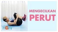 // Ini Cara Cepat Mengecilkan Perut Buncit | Video Fitness Indonesia - Duration: 2:30.