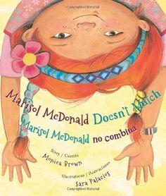 Marisol McDonald Doesn't Match: Marisol McDonald no combina by Monica Brown Ph.D.