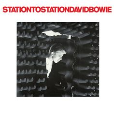 10. David Bowie - Station to Station