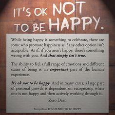Excerpt from: It's OK not to be happy. #zerosophy