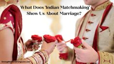 """#Indianmatchmaking #strongwomenstronglove Blog post: WHAT DOES 'INDIAN MATCHMAKING' SHOW US ABOUT MARRIAGE? What Does 'Indian Matchmaking' Show Us About Marriage?  Have you seen the Netflix series """"Indian Matchmaking""""? It is one of the most talked about shows in recent memory. And that talk is widely varied.  For some, """"Indian Matchmaking"""" is simply just another addictive dating show, like """"Love Is Blind"""" or """"The Bachelor."""" Critics are aghast that I M Married, Getting Married, Rekindle Romance, Social Class, Strong Love, Marriage Tips, Show Us, Match Making, Netflix Series"""