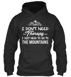 Go To The Mountains  Camping Shirt Jet Black Sweatshirt Front