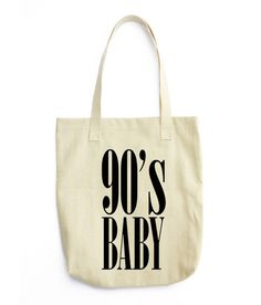 90's Baby - Tote