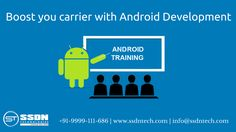 Android #technologies have boom in the market that provides a decent place with fewer effort. with this, You can get a #job in #MNC. www.ssdntech.com