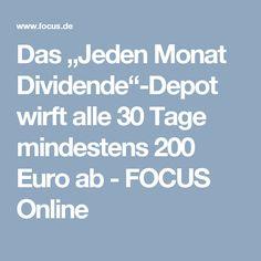 """Das """"Jeden Monat Dividende""""-Depot wirft alle 30 Tage mindestens 200 Euro ab - FOCUS Online"""