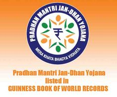 Pradhan Mantri Jan-Dhan Yojana listed in Guinness Book of World Records!