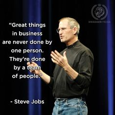 "Steve Jobs on Teamwork - ""Great things in business are never done by one person, They're done by a team of people. Proven Results through Teamwork Motivacional Quotes, Team Quotes, Life Quotes Love, Team Effort Quotes, Quotes Women, Sport Quotes, People Quotes, Wisdom Quotes, Best Teamwork Quotes"
