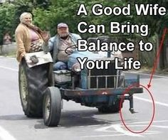 A good wife brings balance to your life. #marriage #funny