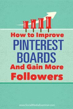 Are you struggling to grow your Pinterest following?  Adding the right types of boards to your Pinterest profile will help increase your visibility and followers.  In this article you'll discover how to create Pinterest boards people want to follow. Via @smexaminer.