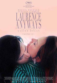 Laurence anyways, Xavier Dolan, 2012. Laurence Anyways, c'est l'histoire d'un amour impossible. Le jour de son trentième anniversaire, Laurence, qui est très amoureux de Fred, révèle à celle-ci, après d'abstruses circonlocutions, son désir de devenir une femme. Cote : DVD FIC DOL