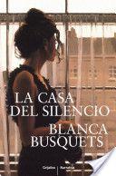 La casa del silencio - Blanca Busquets - 7 reviews on Anobii