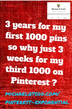 3 years for my first 1000 pins so why just 3 weeks for my third 1000 on Pinterest ?
