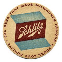 You'll Love Schlitz. Schlitz Beer. Jos. Schlitz Co., Milwaukee, Wisconsin