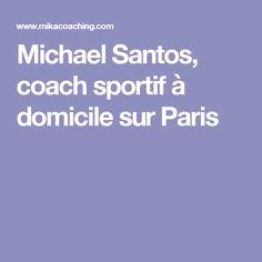 Michael Santos, coach sportif à domicile sur Paris