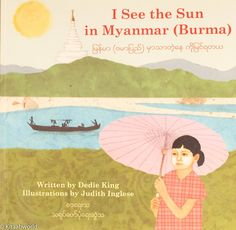 I See the Sun in Burma (Myanmar)