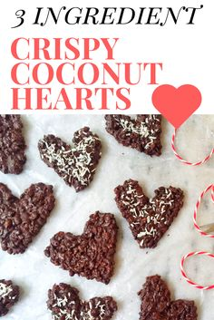 A simple, gluten-free, lower sugar Valentine's Day treat. Crispy Coconut Hearts. Easy to make, too!