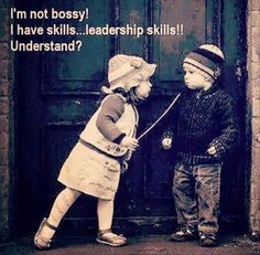 Ah yes, as a child it was either that I was bossy or talked too much. Don't know that it's changed - lol.