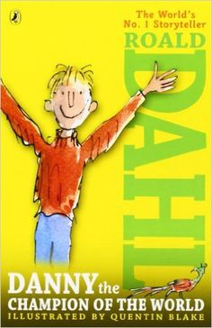 Danny the Champion of the World: Roald Dahl, Quentin Blake: 9780142410332: Amazon.com: Books
