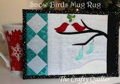 Snow Birds Mug Rug Tutorial - The Crafty Quilter
