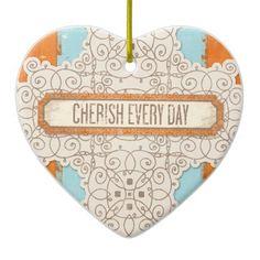 Cherish the Day Heart Ornament Christmas Tree Ornament #ornament #Christmas #cherish