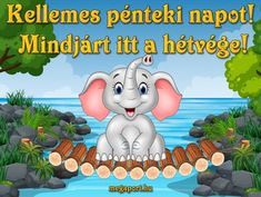 #péntek #elefánt #üdvözlet #képeslap