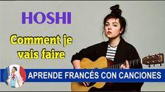 HOSHI- Comment je vais faire  Aprende francés con canciones en el blog frances-facil