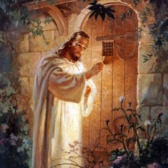 Behold, I stand at the door and knock; if any man hears My voice and opens the door, I will come in, and dine with Him, and he with Me. (Revelation 3:20)