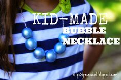 Green Owl Art: DIY Bubble Necklace