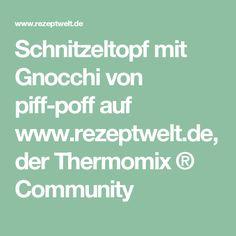 Schnitzeltopf mit Gnocchi von piff-poff auf www.rezeptwelt.de, der Thermomix ® Community