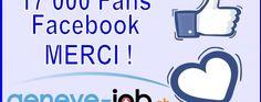 17 000 FANS Facebook – MERCI – genève emploi Job, Facebook, Fans, Logos, Thanks, Logo, A Logo, Followers