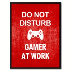Don't Disturb Gamer Funny Sign Red Print on Canvas Picture Frames Home Décor Wall Art Gifts