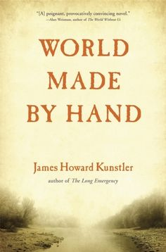 "World Made by Hand by James Howard Kuntsler.  Our book club group loved it so much they recommended it to our second evening book group.  ""Kunstler makes an imaginative leap into the future, a few decades hence, and shows what life may be like after these coming catastrophes--the end of oil, climate change, global pandemics, and resource wars--converge."""