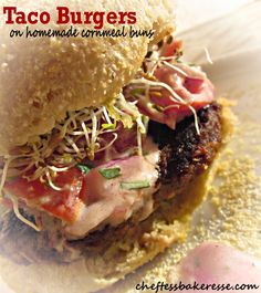 Chef Tess Bakeresse: Taco Burgers on  Fluffy Cornmeal green chile buns