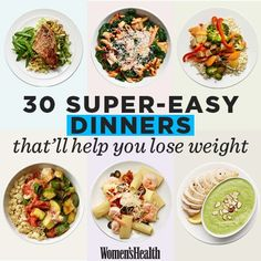 30 Super-Easy Healthy Dinners That'll Help You Lose Weight http://www.womenshealthmag.com/weight-loss/healthy-dinner-recipes