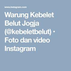 Warung Kebelet Belut Jogja (@kebeletbelut) • Foto dan video Instagram