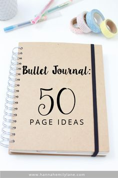 50 Page Ideas for Bullet Journals | www.hannahemilylane.com